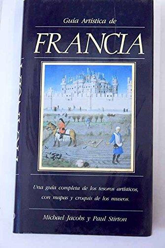 Guia Artistica de Francia (Spanish Edition): Jacobs, -. Stirton