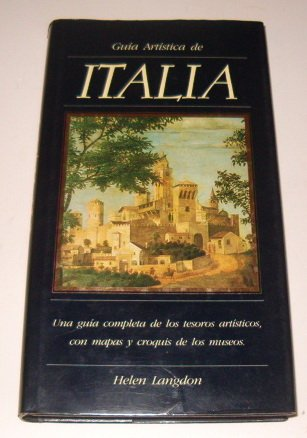 GUIA ARTISTICA DE ITALIA (8475831052) by LANGDON, HELEN