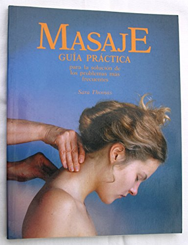 9788475831350: Guia practica del masaje