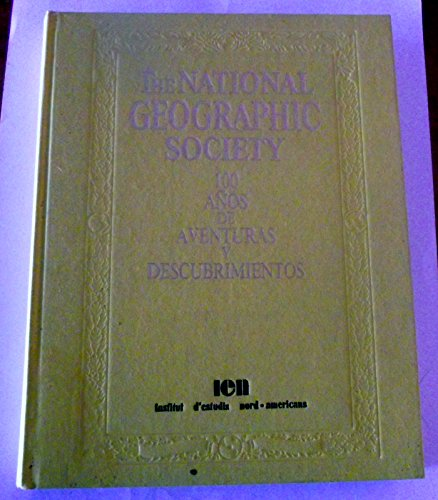 9788475831367: The National Geographic Society (Spanish Edition)