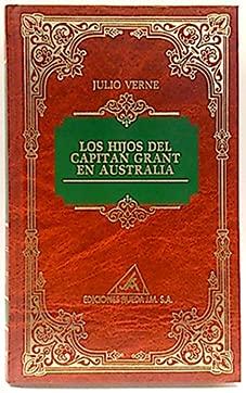 9788475833033: Los hijos del capitan grant en Australia (Julio verne; t.13)