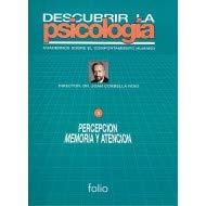 9788475835877: Percepcion, memoria y atencion (descubrir la psicologia; t.1)