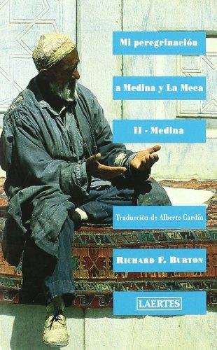 9788475840079: Mi Peregrinacion a Medina y La Meca II (Spanish Edition)