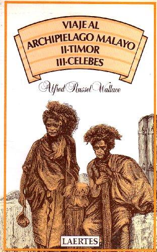 9788475840352: Viaje al Archipiélago Malayo: II - Timor / III- Célebes (Nan-Shan)