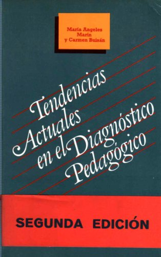 9788475840550: Tendencias actuales para el diagnóstico pedagógico (Pedagogía)
