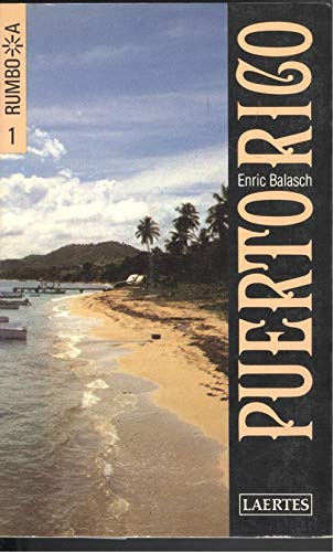 9788475840567: Rumbo a Puerto Rico/ Bound for Puerto Rico (Spanish Edition)