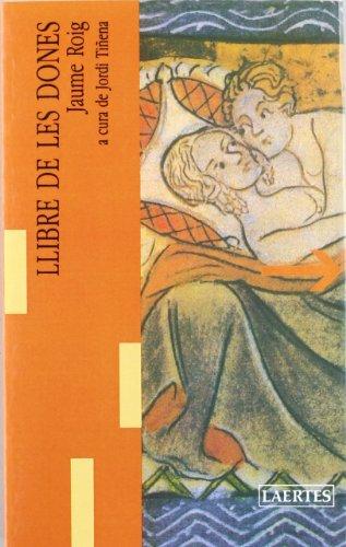 Llibre de les Dones: Roig, Jaume;