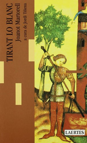 Tirant lo Blanc (Paperback): Joanot Martorell