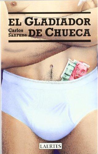 9788475841861: El gladiador de Chueca (Spanish Edition)