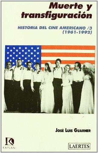 9788475842011: Historia del cine americano (1961-1992)/3: Muerte y transfiguración (Kaplan)
