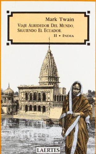 9788475842035: Viaje alrededor del mundo, siguiendo el Ecuador: II. India (Nan-Shan)