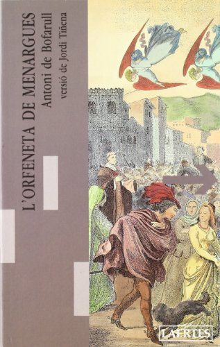 9788475842219: L'orfeneta de Menargues (Lectures i itineraris)