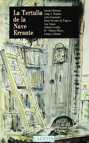 9788475842349: La tertulia de la Nave Errante (Laertes)