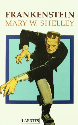 Frankenstein (Spanish Edition): Mary W. Shelley