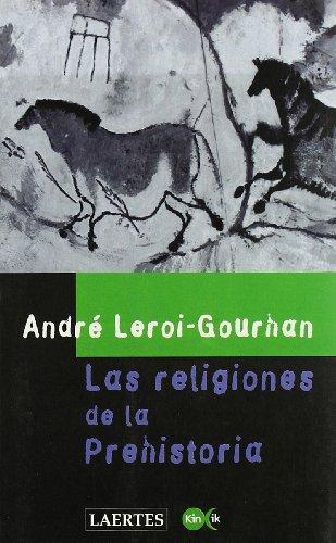 9788475842677: Las religiones de la Prehistoria (Kin ik)