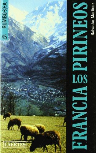 9788475842950: Francia. Los Pirineos (Rumbo a)