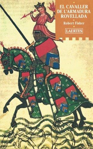 9788475843070: El Cavaller de l'armadura rovellada (L'Arcà)