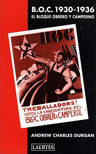 9788475843117: B.O.C. 1930-1936: El Bloque Obrero y Campesino (Laertes)