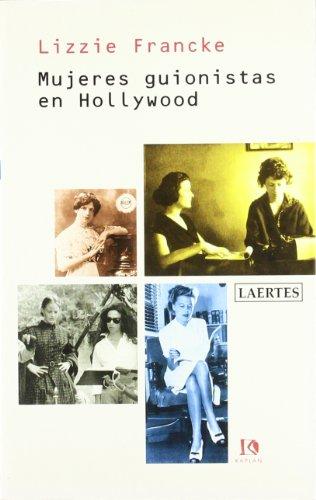 9788475843131: Mujeres Guionistas En Hollywood