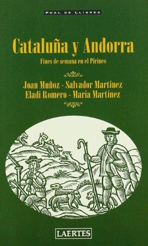 9788475843773: Catalua y Andorra - Fines de Semana En El Pireneo (Spanish Edition)