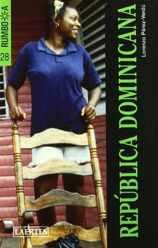 Republica Dominicana - 28 (Spanish Edition): Perez-Verdu, Lorenzo