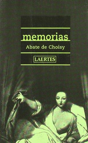 9788475843964: Memorias del abate de Choisy