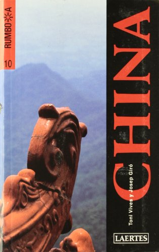 9788475844497: China (Rumbo a)