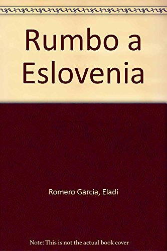 9788475844718: Eslovenia, Rumbo a...