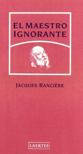 El Maestro Ignorante (9788475845043) by Jacques Ranciere