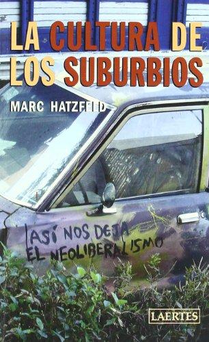 La cultura de los suburbios : una energía positiva - Hatzfeld, Marc