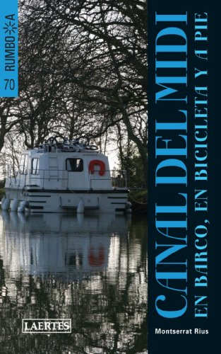 9788475846224: Rumbo A Canal del Midi (Spanish Edition)