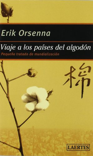 Viaje a los paises de algodon: Erik Orsenna
