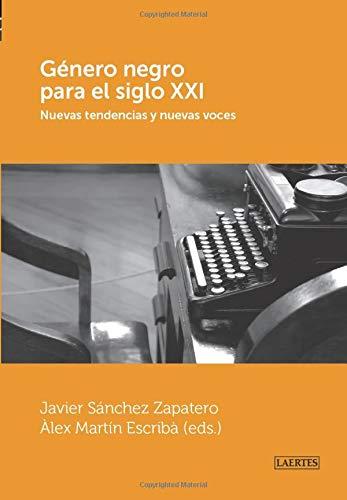 9788475847160: Género negro para el s.XXI: Nuevas tendencias y nuevas voces (Laertes) (Spanish Edition)