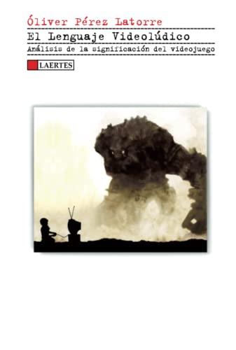 9788475848471: El lenguaje videolúdico (Spanish Edition)