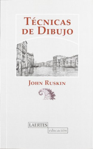 TÉCNICAS DE DIBUJO (N.E.) (8475848737) by JOHN RUSKIN
