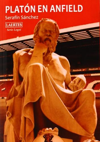 9788475849065: Platón En Anfield (Logoi)