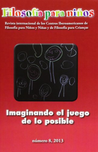 9788475849089: Imaginando el juego de lo posible. Filosofía para niños (Cartografías Imaginarias)
