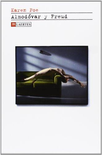 9788475849324: Almodóvar y Freud