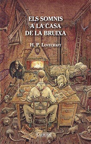 Els somnis a la casa de la bruixa: Lovecraft, H. P.; Olcina i Aya, Emili (ed.)