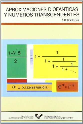 9788475851563: Aproximaciones diofánticas y números transcendentes