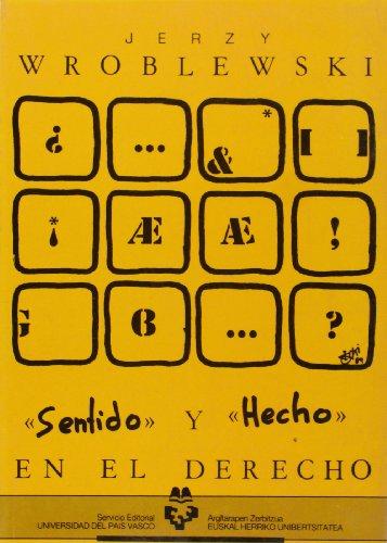 9788475851938: Sentido y hecho en el derecho (Spanish Edition)