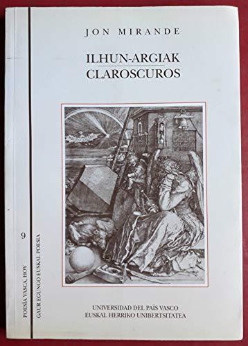9788475853642: Ilhun-Argiak / Claroscuros (Poesia Vasca Hoy (euskal))