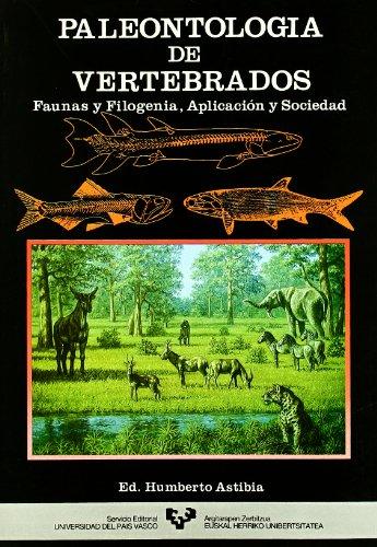 9788475853734: Paleontología de vertebrados : faunas y filogenia, aplicación y sociedad