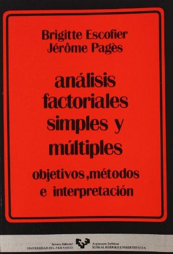 9788475853833: Análisis factoriales simples y múltiples