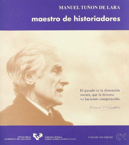 9788475856452: Manuel Tuñón de Lara. Maestro de historiadores (Zabalduz)
