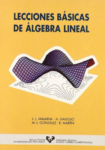 9788475856803: Lecciones básicas de álgebra lineal