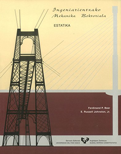 9788475857886: Ingeniarientzako mekanika bektoriala. Estatika (Vicerrectorado de Euskara)