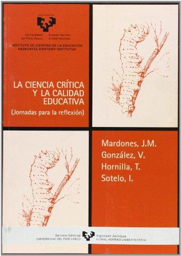 9788475858326: La ciencia crítica y la calidad educativa (Spanish Edition)