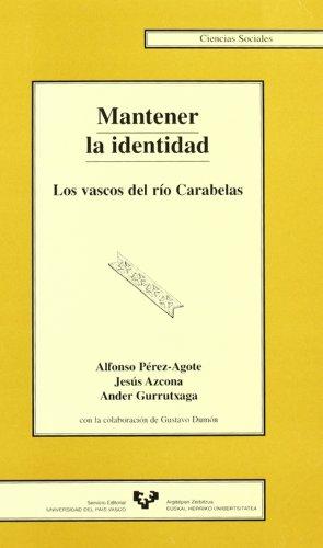 Mantener La Identidad: Los Vascos del Rio: Jesús Azcona, Ander