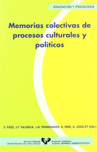 9788475859705: Memorias colectivas de procesos culturales y políticos